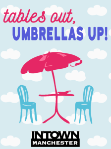 Tables Out, Umbrellas Up
